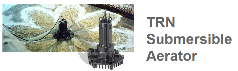 TSURUMI เครื่องเติมอากาศแบบจุ่มน้ำ รุ่น TRN (TSURUMI Submersible Aerator) โดยบริษัท มูฟ เอ็นจิเนียริ่ง จำกัด (Move Engineering)
